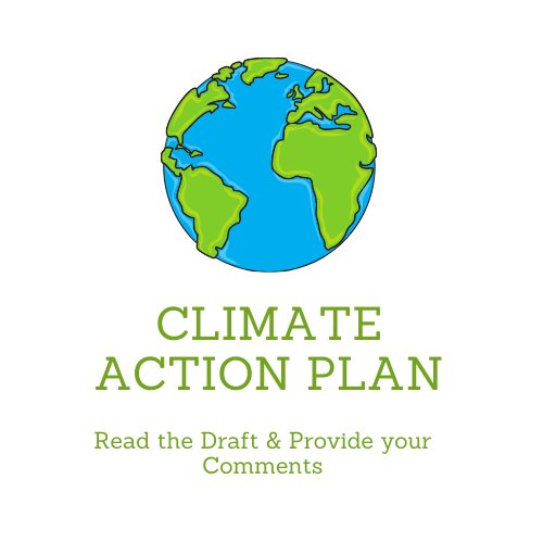 """Cartoon earth and the words """"climate action plan"""" read the draft and provide your comments"""