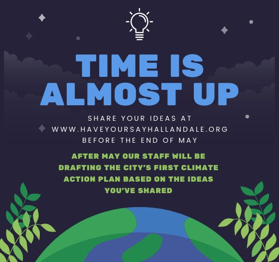 time is almost up, share your ideas by the end of may at www.haveyoursayhallandale.org