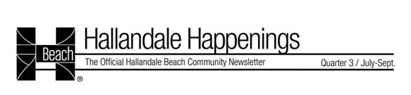 Hallandale Happenings Quarter1: July-Sept 2017