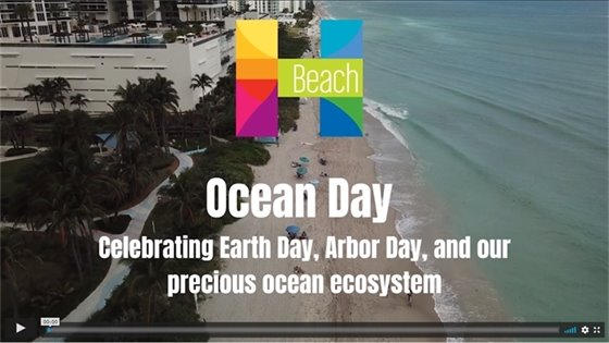 aerial of our beach with the city logo. text that says Ocean Day celebrating Earth Day Arbor Day and our precious ocean ecosystem